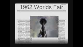 Brief history of the Seattle Space Needle