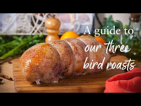 A Video Guide To Our Three Bird Roast | Donald Russell