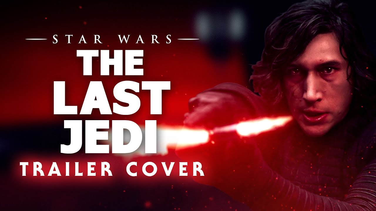 Star Wars: The Last Jedi | Full Trailer Music