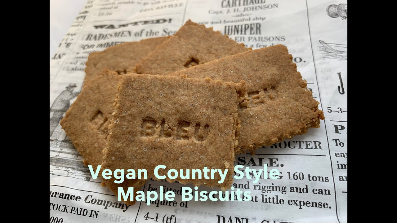 Vegan Country Style Maple Biscuits