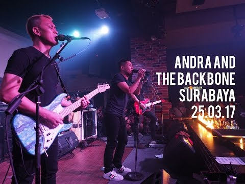 ANDRA AND THE BACKBONE - SURABAYA (SHOW DIARIES #3) HD