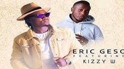 Eric Geso ft Kizzy W - Taya