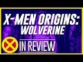 X-Men Origins: Wolverine - Every X-Men Movie Reviewed & Ranked
