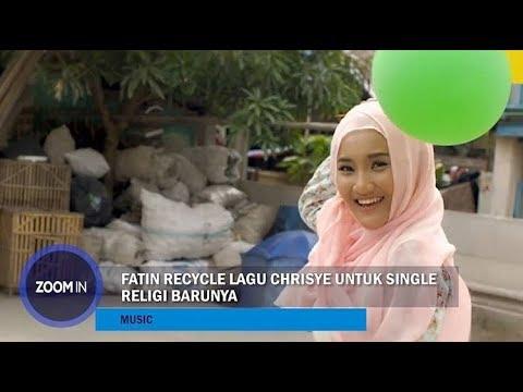 Fatin Recycle Lagu Chrisye untuk Single Religi Barunya