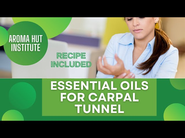 Carpal Tunnel Treatment | Essential Oils for Carpal Tunnel
