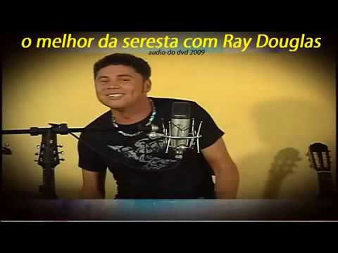 dvd ray douglas seresta