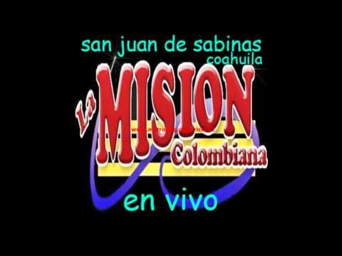 LA MISSION COLOMBIANA EN VIVO EN COAHUILA