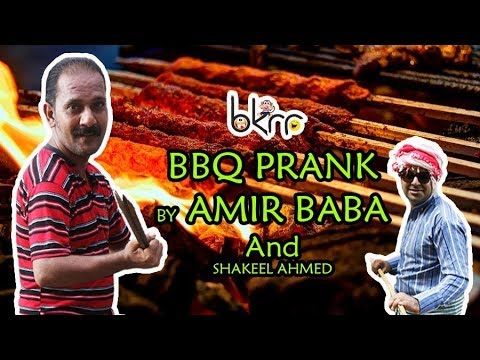 Funny Prank | Bar B Q Prank | by Aamir Baba & Shakeel Ahmed | Bach Ke Rehna Re