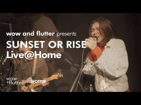 You Never Know by SUNSET OR RISE - Live@Home 2019.01.09