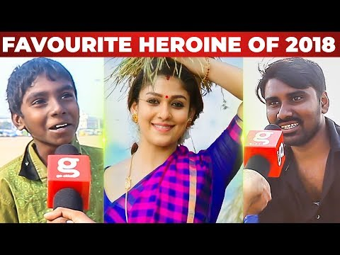Favourite HEROINE of 2018? - Chennai People Reaction | Nayanthara | Trisha | Keerthy Suresh