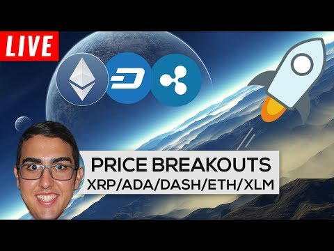 Price Breakouts: Ripple ($XRP), Cardano ($ADA), Dash ($DASH), Ethereum ($ETH), And Stellar ($XLM)!
