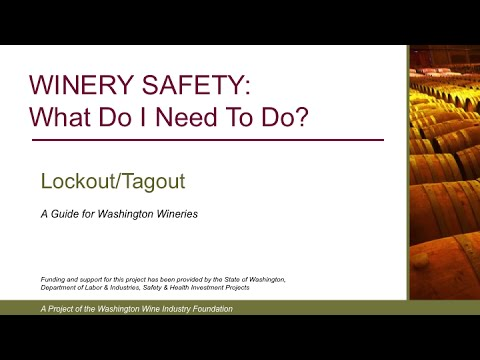 Washington Wineries Lock Out Tag Out [updated]