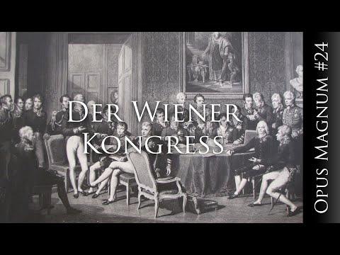 Der Wiener Kongress - OPUS MAGNUM #24