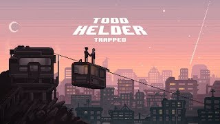 Todd Helder - Trapped