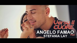 Angelo Famao Ft. Stefania Lay - Verso Il Cuore (Video Ufficiale 2019)