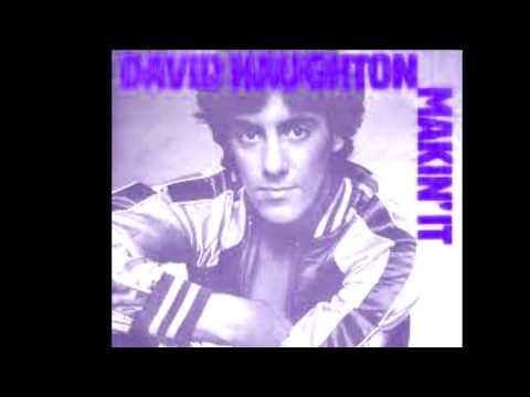 DAVID NAUGHTON Makin' It  Version