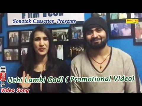 Unchi Lambi Gaddi   Rishabh Chaudhary, Sammy Chaudhary   Rikham Soni   Punjabi Promotional Video