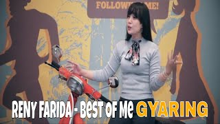Download Video RENY FARIDA Best Of Me [BOM] - Gyaring Official Music Video MP3 3GP MP4