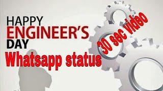 Happy engineers day whatsapp status | engineers day  30 sec video | engineers day - 15 September