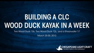 Building A Clc Wood Duck Kayak - Hd 1080p