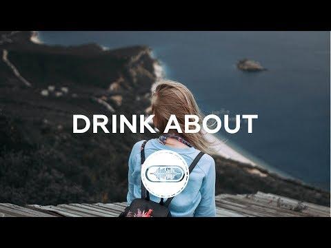 Seeb ft. Dagny - Drink About (Lyrics / Lyric Video)