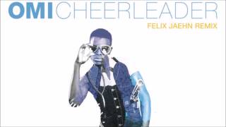 Omi - Cheerleader (Felix Jaehn Remix Radio Edit)