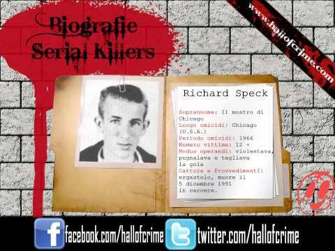 biografie serial killer - RICHARD SPECK ---WWW.HALLOFCRIME.COM---