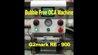 Baixar RE-900 Bubble Free Edge OCA Glass Laminating 2019 Latest OCA Machine With 2 Years Warranty & Support