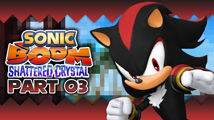 sonic boom shattered crystal 03 3ds 100 playthrough  shadow canyons  vs shadow the hedgehog
