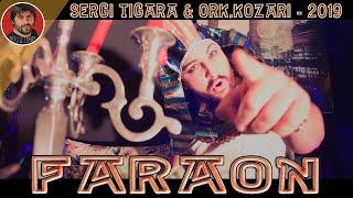 SERGI TIGARA & ORK.KOZARI - 2019 - FARAON -  - ( BOSHKOMIX)