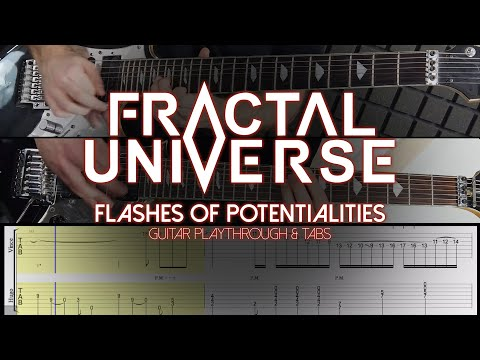 Fractal Universe - Flashes of Potentialities - (GUITAR PLAYTHROUGH & TABS)
