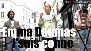 """Emma Daumas """"J'suis conne"""" acoustique"""