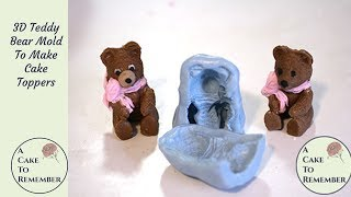 How to make a 3D Teddy Bear cake topper with a teddy bear silicone mold