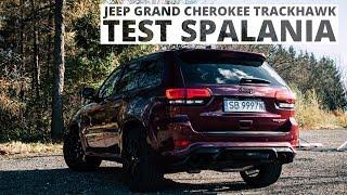 Jeep Grand Cherokee Trackhawk 6.2 Hemi V8 710 Km (At) - Pomiar Zużycia Paliwa