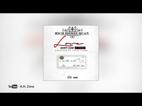 Rich Homie Quan - Love Don't Cost a Thing
