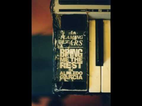 THE FLAMING STARS – Bring Me The Rest of Alfredo Garcia