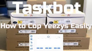 TASKBOT: HOW TO COP AT LEAST 4 YEEZYS