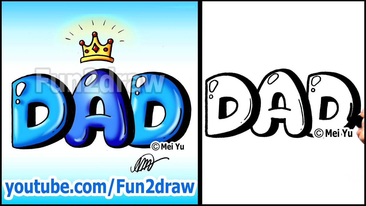 Draw Dad With Crown Graffiti Bubble Letters Easy Youtube
