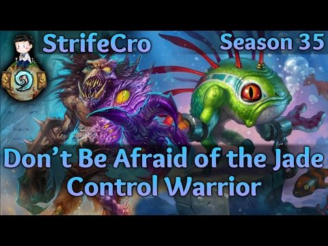 Hearthstone Control Warrior: Don't Be Afraid of the Jade