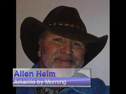 Who Sings Amarillo By Morning  - Allen Helm