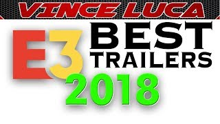 E3 Best Game Trailers Compilation 2018-2019