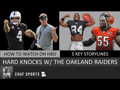 How To Watch The Oakland Raiders On HBO Hard Knocks In 2019 & 5 Players Storylines To Follow