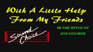 Joe Cocker - With A Little Help From My Friends (Karaoke)