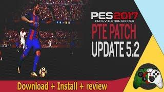 PTE Patch 5.2 PES 17 تحميل و تثبيت أفضل باتش الخراافي
