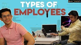 Types of Employees | Bakkbenchers
