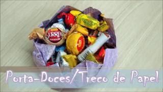 Porta Doces/Trecos de Papel