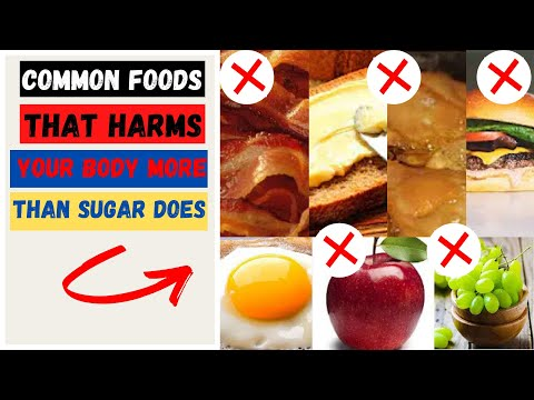 these-common-foods-harms-your-body-more-than-sugar-does- -harmful-foods- -foods-you-should-not-eat