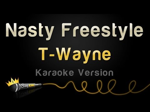 T-Wayne - Nasty Freestyle (Karaoke Version)
