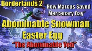 Borderlands 2 Abominable Snowman Easter egg The Abonimable Yeti