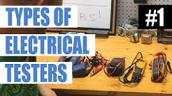 Episode 1 - Electrical Testers and Multi-meters (Electricians' Test Equipment)